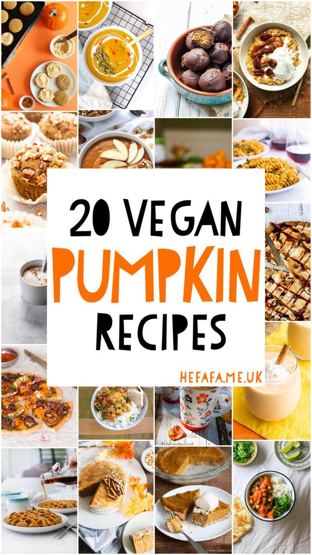 20 Vegan Pumpkin Recipes - Heather Rowland on hefafa.me.uk //Published 28 September 2017