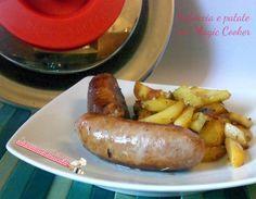 Salsiccia e patate con Magic cooker ricetta secondo piatto con il coperchio magico, facile da preparare con pochi grassi e con risparmio energetico.