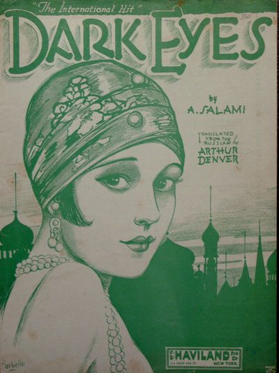 Gorgeous sheet music for DARK EYES by A. Salami Published by F. B. Haviland, New York. 1929. Cover illustration by Barbelle.
