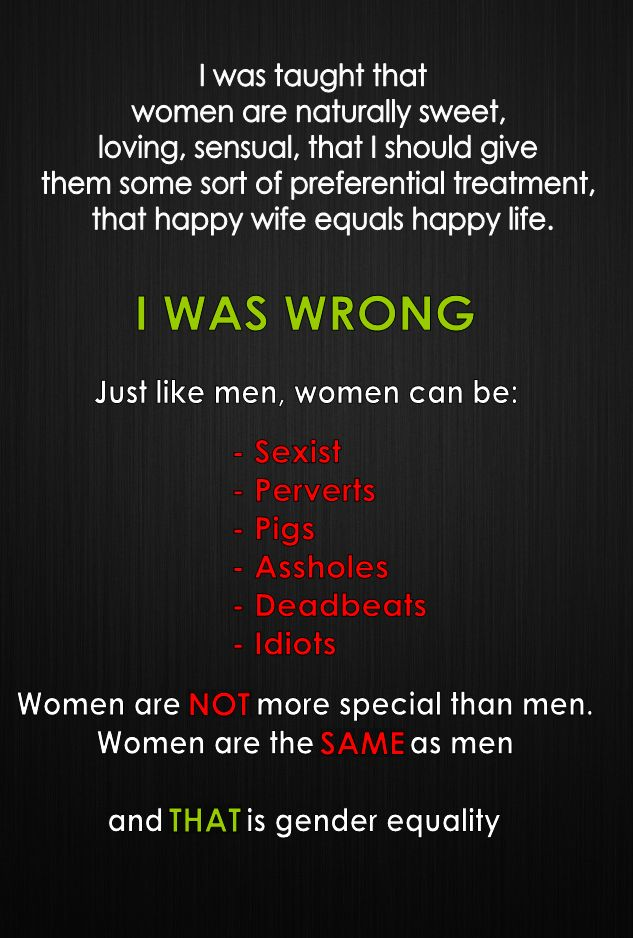 I'm sharing this one because until women are allowed to get off that damned pedestal and be as fallible as men we will never be equal.
