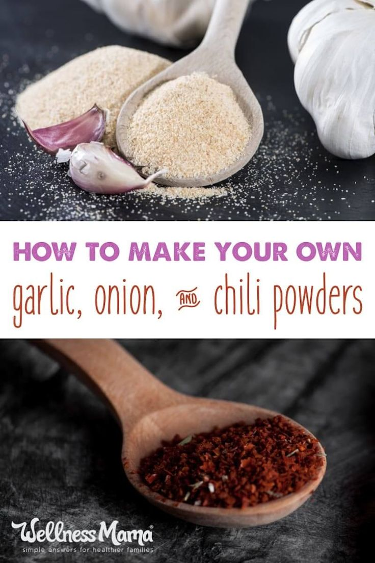 Onion Powder, Garlic Powder and Chili Powder can be easily prepared at home for an inexpensive and healthy alternative to store versions.