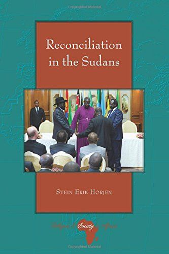 Reconciliation in the Sudans (Religion and Society in Africa)