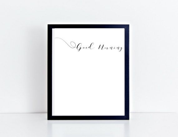 Good Morning Wall Art  Love  Motivational Print  by KarooveCrafts