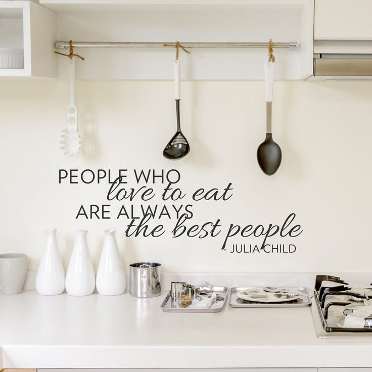 If you love cooking or Julia Child, this needs to be in your home | The Best People Wall Quote Decal