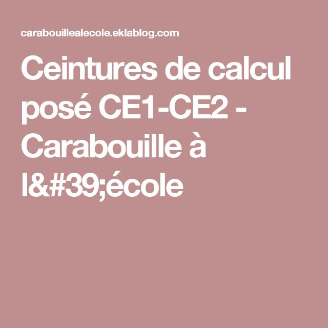 Ceintures de calcul posé CE1-CE2 - Carabouille à l'école