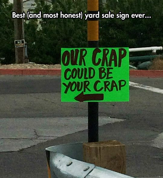 Honest Yard Sale Sign