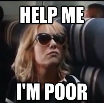 Help me, I'm poor.    #Bridesmaids