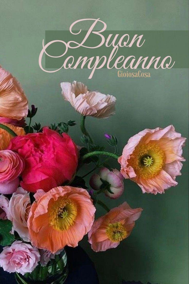 Auguri Di Buon Compleanno Da Gioiosacosacon Un Bel Bouquet