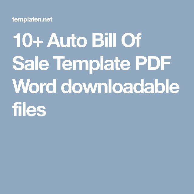 10+ Auto Bill Of Sale Template PDF Word downloadable files
