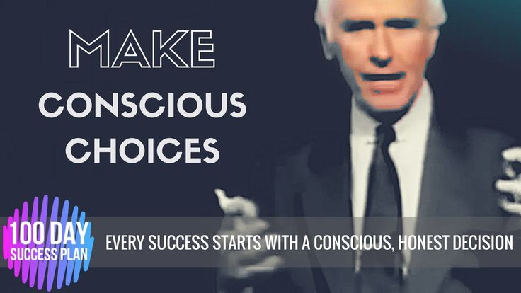 Jim Rohn: MAKE CONSCIOUS CHOICES (Advice for Entrepreneurs)