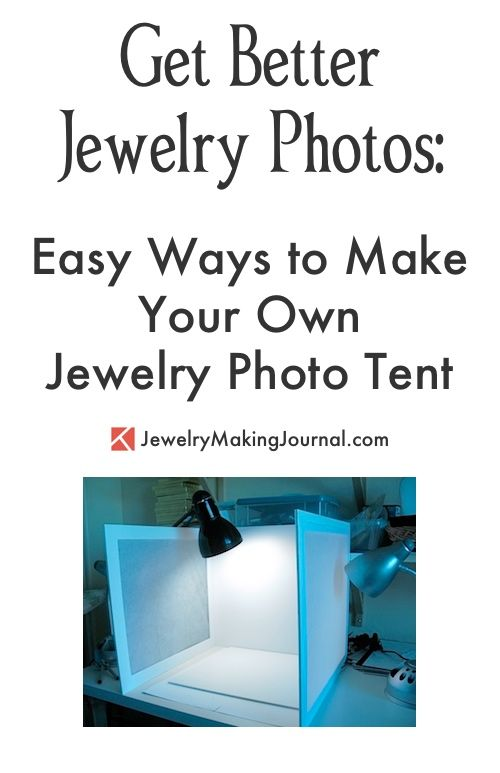 Jewelry Photography Tips | Jewelry Photography Ideas | Photo Tent DIY | Get Better Jewelry Photos with Easy Tips for Making Your Own Jewelry Photo Tent