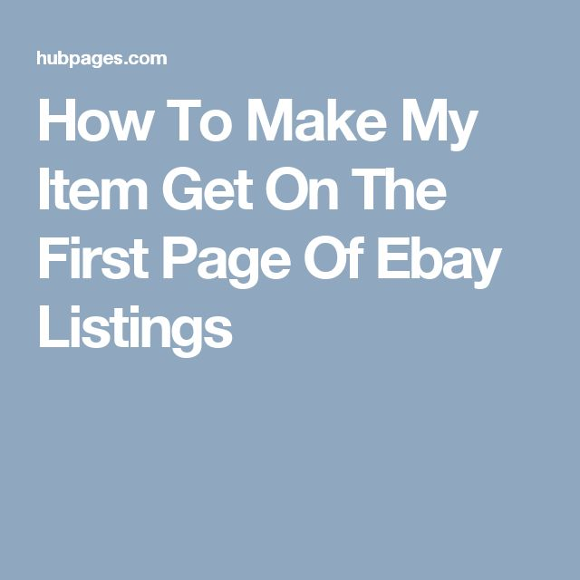 How To Make My Item Get On The First Page Of Ebay Listings