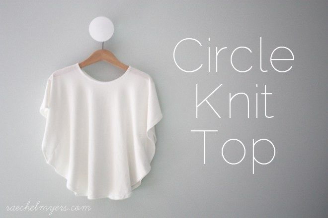 Circle Knit Top Tutorial