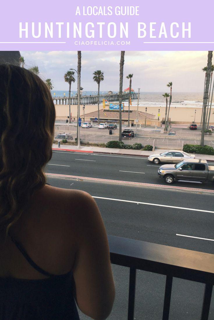 A great local's guide to Huntington Beach, California! ciaofelicia