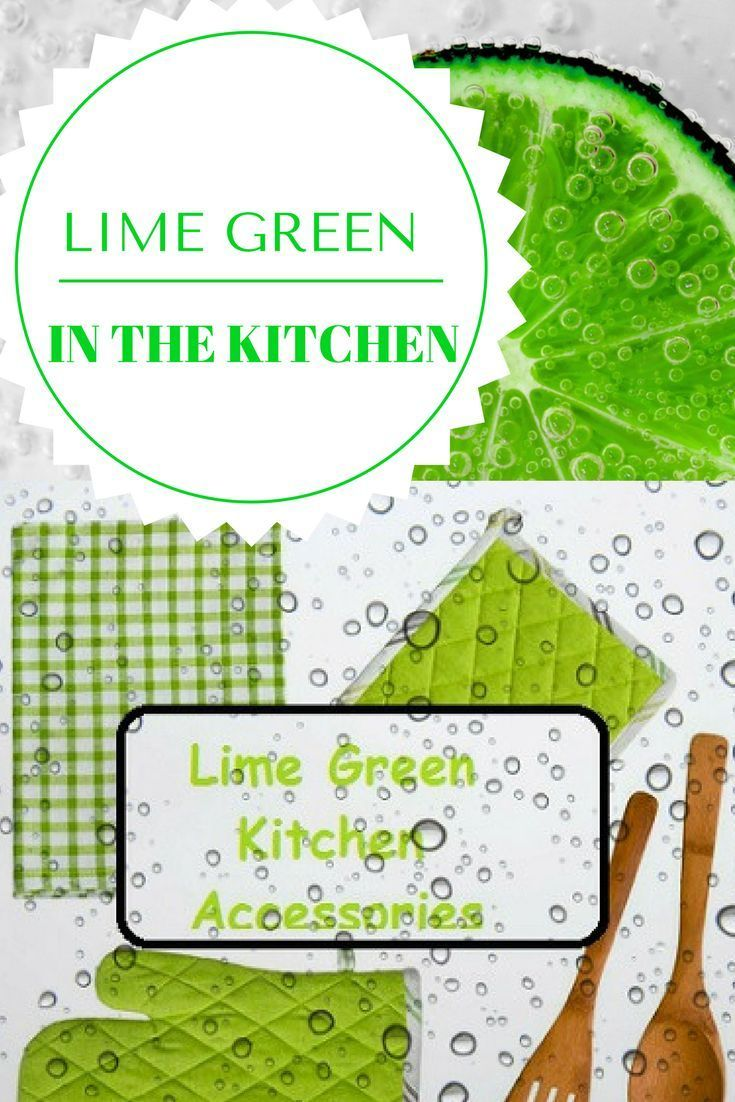 Lime green kitchen decor ideas and tips to be places for Lime green kitchen ideas
