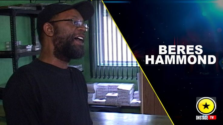 A Moment In Time With Beres Hammond [Video] - http://www.yardhype.com/a-moment-in-time-with-beres-hammond-video/