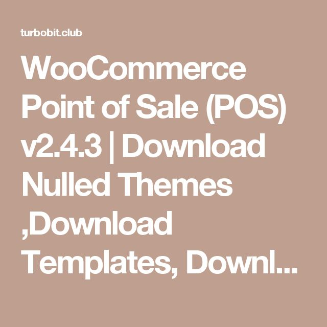 WooCommerce Point of Sale (POS) v2.4.3 | Download Nulled Themes ,Download Templates, Download Scripts, Download Graphics, Download Vectors
