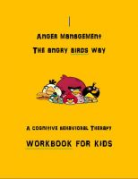 Anger management workbook for kids using angry birds theme.  Tells the angry…