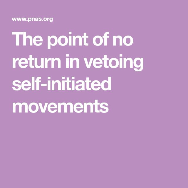 The point of no return in vetoing self-initiated movements
