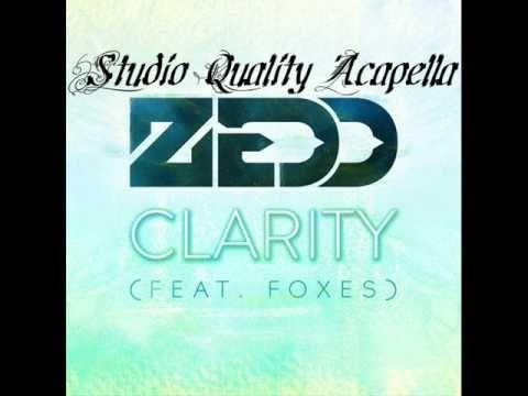Clarity (Studio Acapella) - Zedd Feat. Foxes