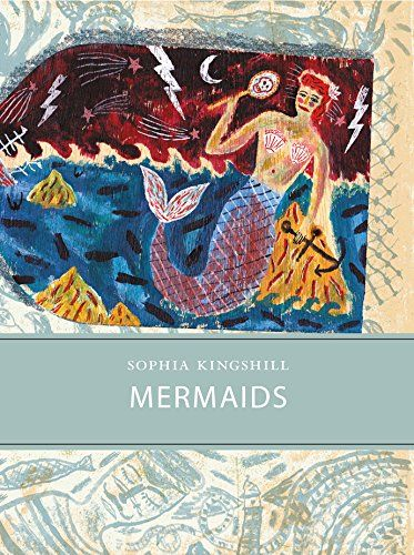 Mermaids (Little Toller Monographs) by Sophia Kingshill… Sophia is a friend since we both were children... well, ok, I'm much older ^^ - and I'm very very very proud of being a friend.