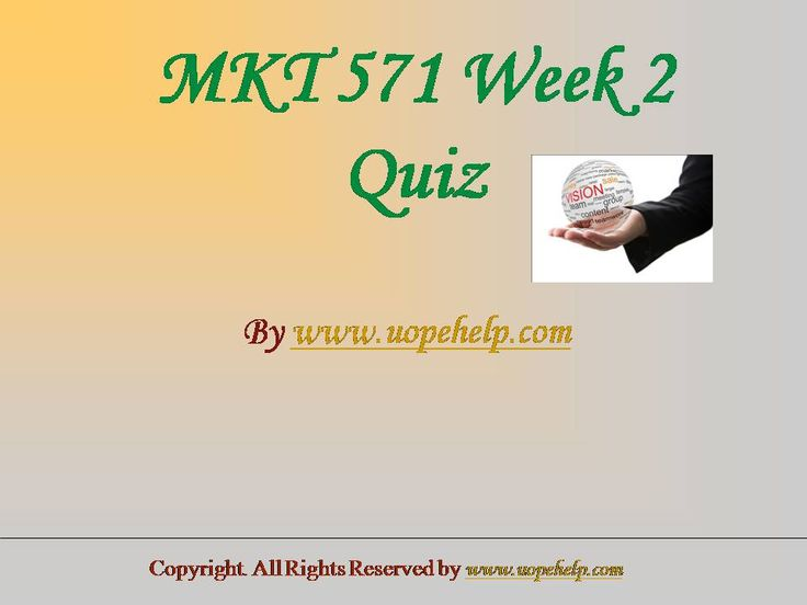 Working with MKT 571 Week 2 Quiz UOP HomeWork Help may seem difficult until you are the part of http://www.UopeHelp.com/ . Be and part and know the difference in your grade.