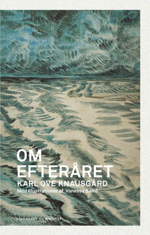 I 2011 bekendtgjorde Karl Ove Knausg&ari