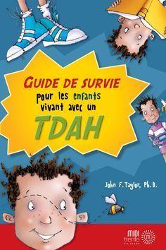 Guide de survie pour les enfants vivant avec un TDAH  Il est parfois difficile de te préparer pour aller à l'école le matin ? Tu as du mal à te concentrer en classe ? Tu as souvent la bougeotte ou de la difficulté à demeurer assis ? Tu contrôles difficilement tes émotions ? Tu vis avec un TDAH (trouble déficitaire de l'attention avec ou sans hyperactivité) ? Si tu as répondu « oui » à certaines de ces questions, ce livre peut t'aider. Il ne va pas résoudre tous tes problèmes, mais il va…