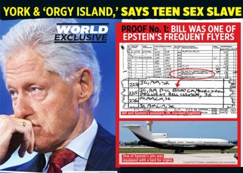 "According to court records, from 2002 to 2005 Clinton frequently flew with Epstein on his private jet 'Lolita Express' to attend sex orgies with underage girls in his private Caribbean island called, ""Little St. James.""  ANONYMOUS HAS VIDEO OF BILL CLINTON RAPING 13-YEAR-OLD GIRL AND HIS LINK WITH JEFFREY EPSTEIN- BILLIONAIRE PEDOPHILE AND CO-FOUNDER OF CLINTON FOUNDATION WHO HAD 21 PHONE NUMBERS FOR BILL IN HIS PHONE « 70news"