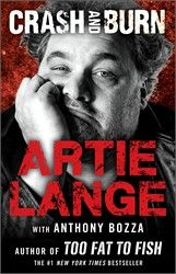 Crash and Burn | Book by Artie Lange, Anthony Bozza - Simon & Schuster