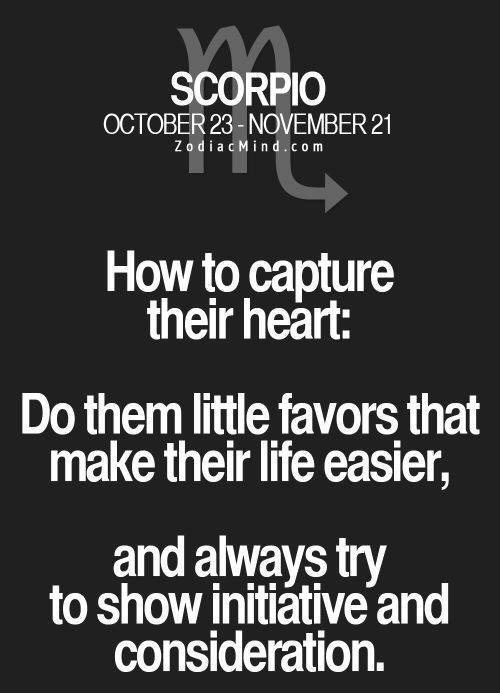 how to capture their heart: do them little favors that make their life easier, and always try to show initiative and consideration.