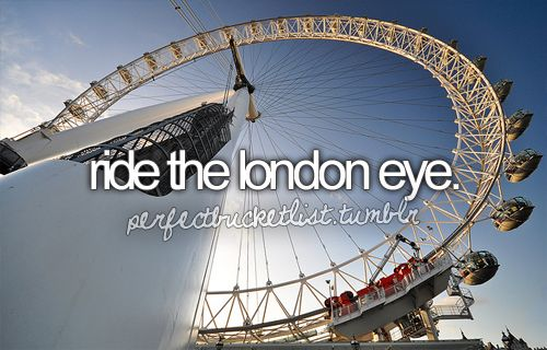 The London Eye: Bucketlist, London Eye, Buckets Lists, London Travel, Before I Die, The Cities, British Boys, Ferris Wheels, Cities Lights