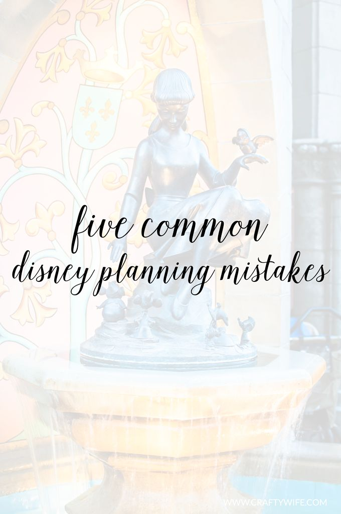 Plan a fun and stress-free Disney vacation by avoiding these five common Disney planning mistakes that every Disney goer has made at some point or another! #guide