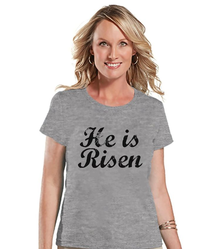 Women's Easter Shirt - He is Risen - Ladies Happy Easter Shirt - Religious Christian Easter T-shirt - Jesus is Risen - Grey T-shirt