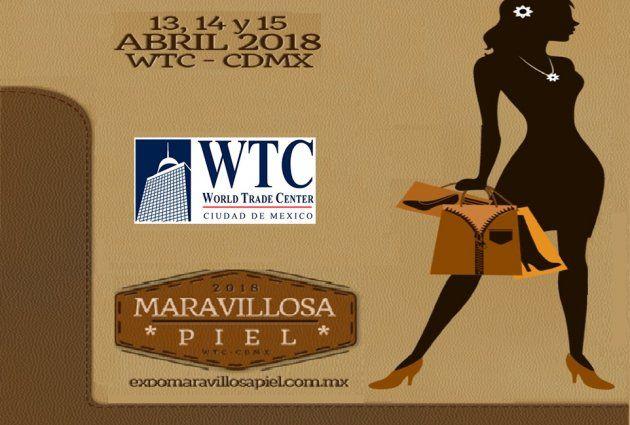 Maravillosa Piel es una exposición de calzado y artículos de piel  que se llevará a cabo en el WTC de la Ciudad de México.