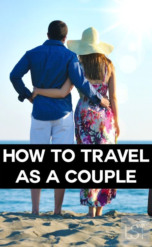 How to travel together as a couple - five tips