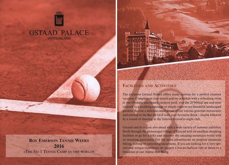 https://flic.kr/p/GA2tzq   Gstaad Palace - Roy Emerson Tennis Weeks 2016; Canton Bern, Switzerland