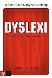 Dyslexi : från teori till praktik