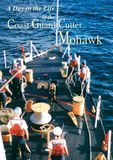 A Day in the Life of the Coast Guard Cutter Mohawk [DVD] [English] [1999], 16068490