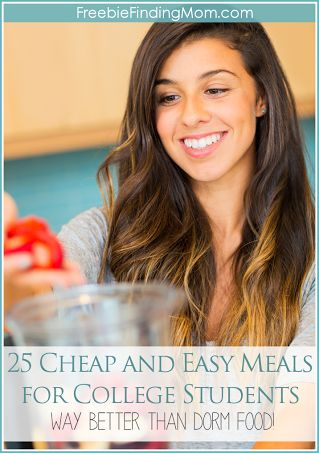 25 Cheap and Easy Meals for College Students - Way Better Than Dorm Food!! Or as I like to think, foods to make while the ship is out!! :)
