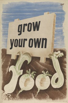 """WWII Vintage """"Grow Your Own Food"""" Poster"""
