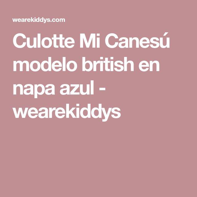 Culotte Mi Canesú modelo british en napa azul - wearekiddys