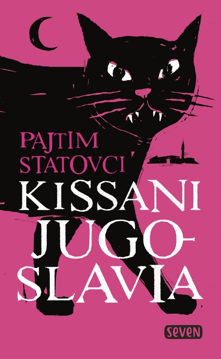 #lukuhaaste, kohta 5: kirja, jonka henkilöistä kaikki eivät ole ihmisiä.  Pajtim Statovci: Kissani Jugoslavia