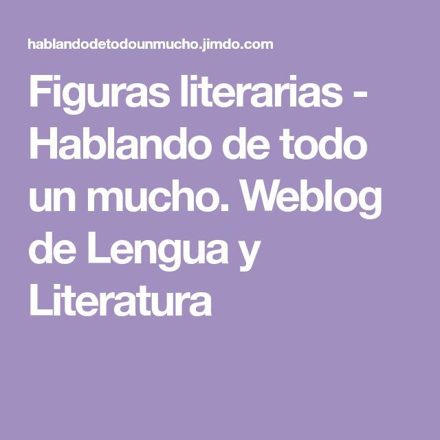 Figuras literarias - Hablando de todo un mucho. Weblog de Lengua y Literatura