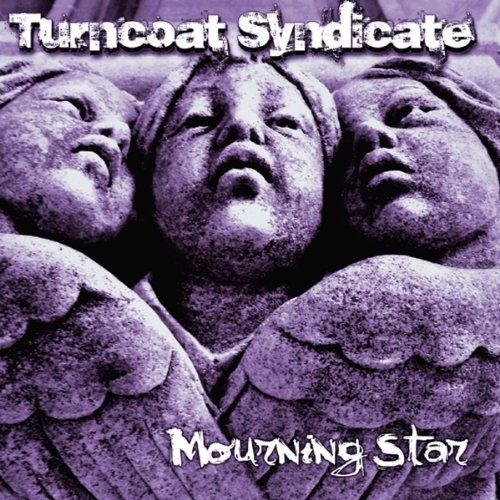 Turncoat Syndicate - Mourning Star