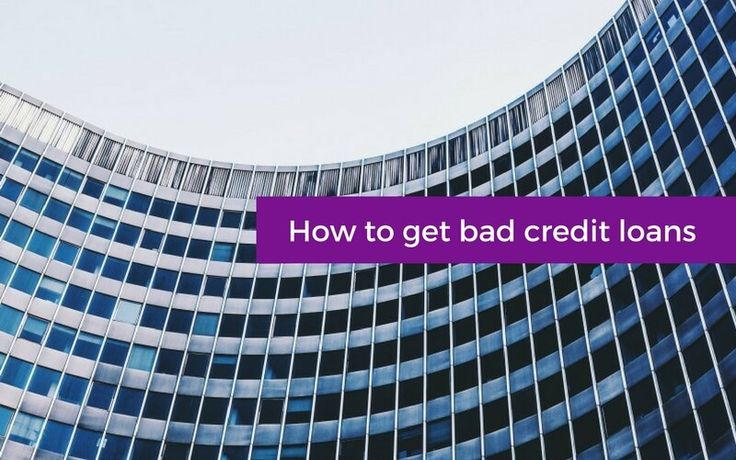 How to get bad credit loans - News from Cash Lady