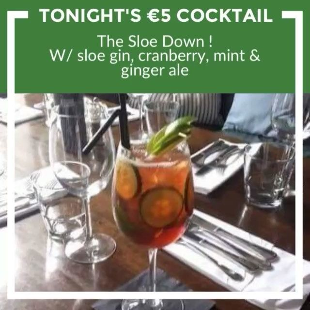 Tonight's €5 cocktail - The Sloe Down ! W/ sloe gin, cranberry, mint & ginger ale | #friyay #itstheweekend #cocktailtime #theweekendhaslanded #eatateno