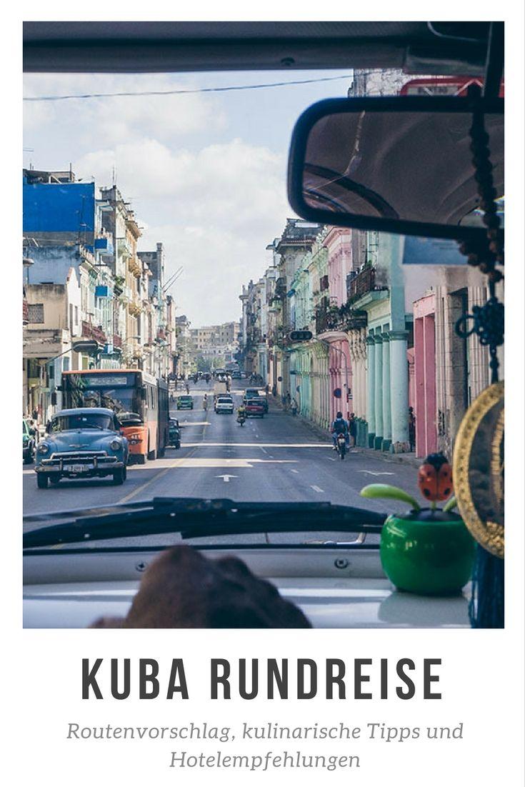 Kuba Rundreise: Routenplanung und Reisetipps