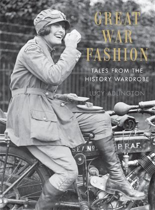 August ¦¦ Great War Fashion: Tales from the History Wardrobe by Lucy Adlington. [I've learned so much about the history of WW1 by reading about it within this context. Great book to dip in and out of].