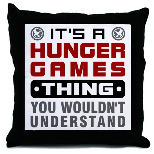 Hunger Games Thing Throw Pillow by CafePress | Buy Hunger Games Merchandise and Gifts